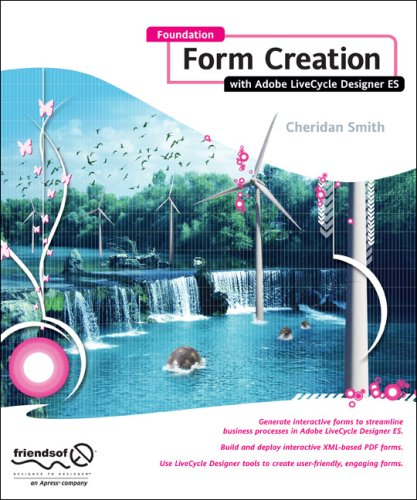 Foundation Form Creation with Adobe LiveCycle Designer ES 9781430210030