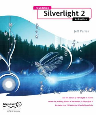 Foundation Silverlight 2 Animation 9781430215691