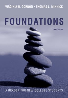 Foundations: A Reader for New College Students 9781439086056