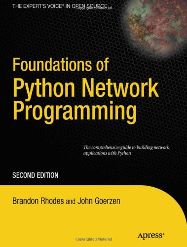 Foundations of Python Network Programming 9781430230038