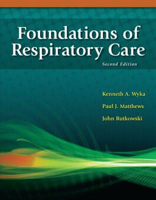 Foundations of Respiratory Care 9781435469846