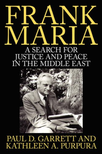 Frank Maria: A Search for Justice and Peace in the Middle East 9781434300003