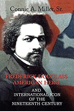 Frederick Douglass American Hero 9781436318464