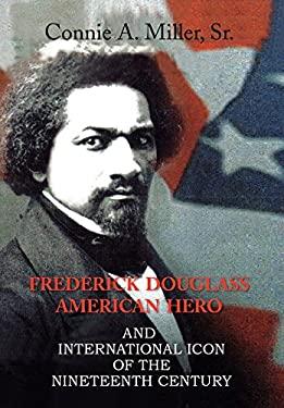 Frederick Douglass American Hero 9781436318471