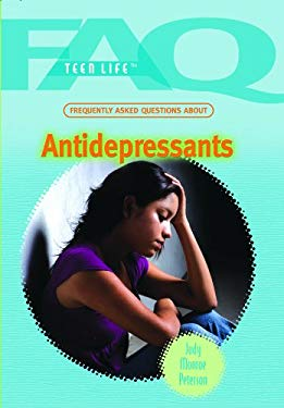 Frequently Asked Questions about Antidepressants 9781435835474