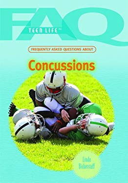 Frequently Asked Questions about Concussions 9781435835139
