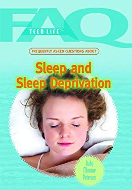 Frequently Asked Questions about Sleep and Sleep Deprivation 9781435835122