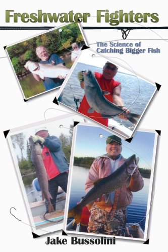 Freshwater Fighters: The Science of Catching Bigger Fish 9781438912714