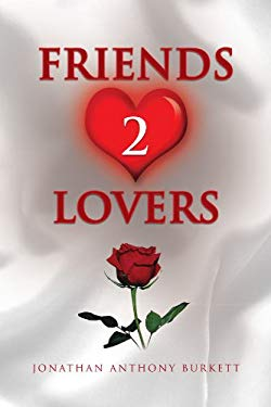 Friends 2 Lovers 9781436394055