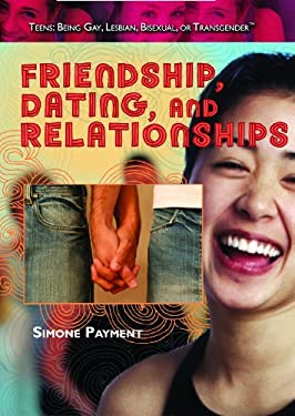 Friendship, Dating, and Relationships 9781435835788
