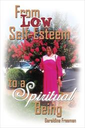 From Low Self-Esteem to a Spiritual Being