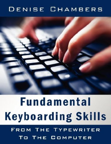 Fundamental Keyboarding Skills: From the Typewriter to the Computer 9781434314574