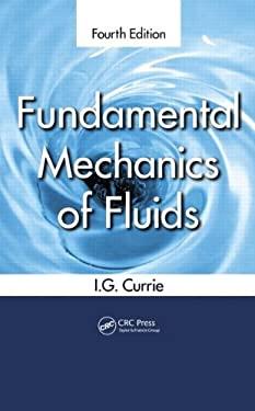 Fundamental Mechanics of Fluids, Fourth Edition - 4th Edition