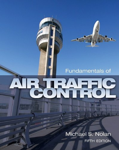 Fundamentals of Air Traffic Control 9781435482722