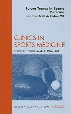 Future Trends in Sports Medicine 9781437705423