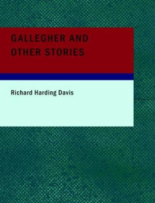 Gallegher and Other Stories 9781434675712