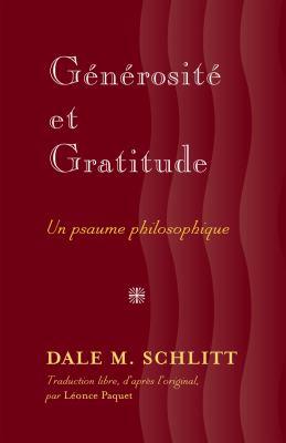 Generosite Et Gratitude: Un Psaume Philosophique 9781433116599