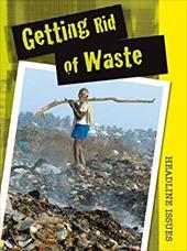 Getting Rid of Waste 6527458