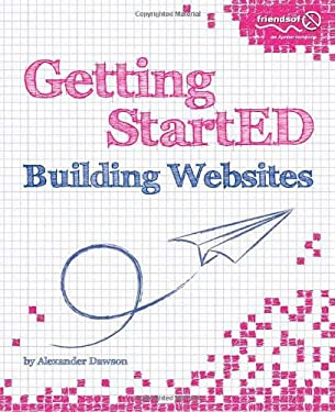 Getting Started Building Websites 9781430225171