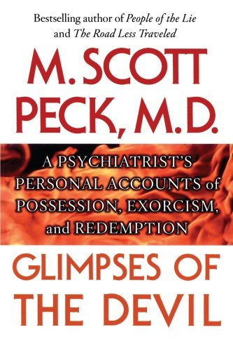 Glimpses of the Devil: A Psychiatrist's Personal Accounts of Possession, 9781439167267