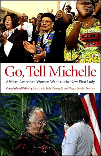 Go, Tell Michelle: African American Women Write to the New First Lady 9781438429182