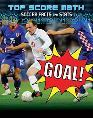 Goal!: Soccer Facts and Stats 9781433950155