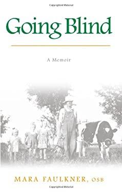 Going Blind: A Memoir 9781438426686