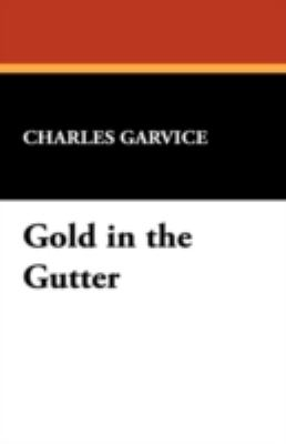 Gold in the Gutter