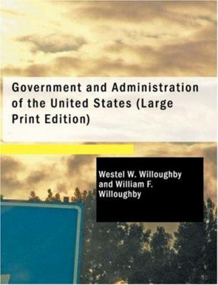 Government and Administration of the United States 9781434603098