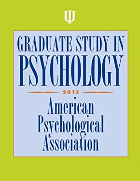 Graduate Study in Psychology, 2013 Edition 9781433812200