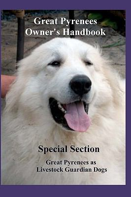 Great Pyrenees Owners Handbook
