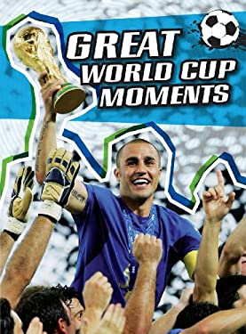 Great World Cup Moments 9781432934507