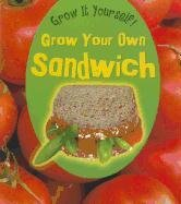 Grow Your Own Sandwich 9781432951153