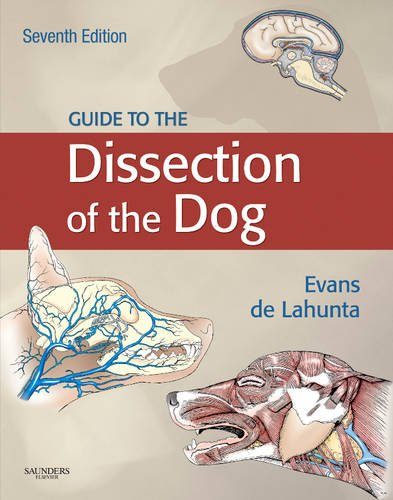 Guide to the Dissection of the Dog 9781437702460