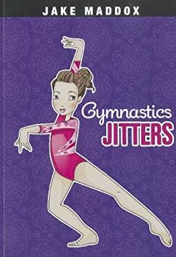 Gymnastics Jitters 9781434239082