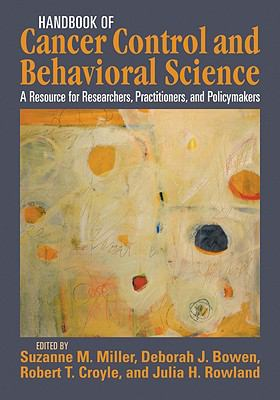 Handbook of Cancer Control and Behavioral Science: A Resource for Researchers, Practitioners, and Policymakers 9781433803581