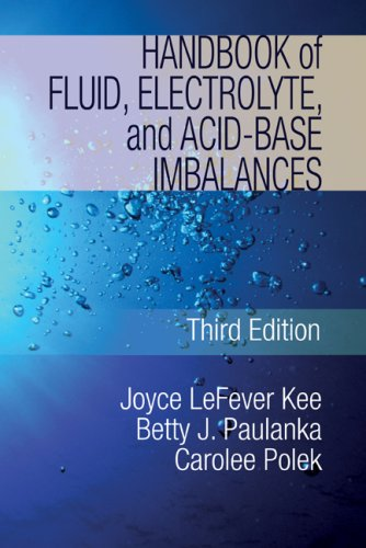 Handbook of Fluid, Electrolyte, and Acid-Base Imbalances 9781435453685