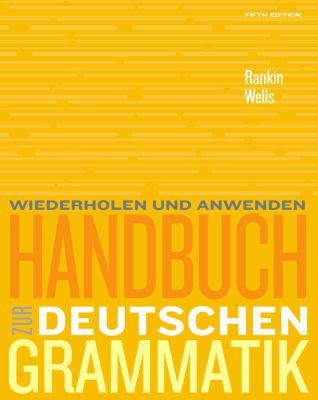 Handbuch Zur Deutschen Grammatik 9781439082782