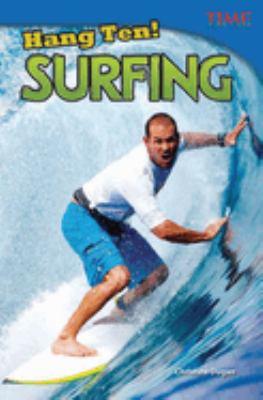 Hang Ten! Surfing 9781433348310