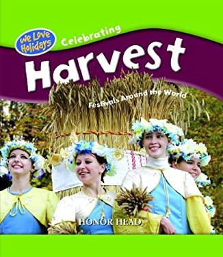 Harvest Festivals Around the World 9781435828445