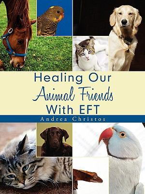 Healing Our Animal Friends with Eft 9781438914701