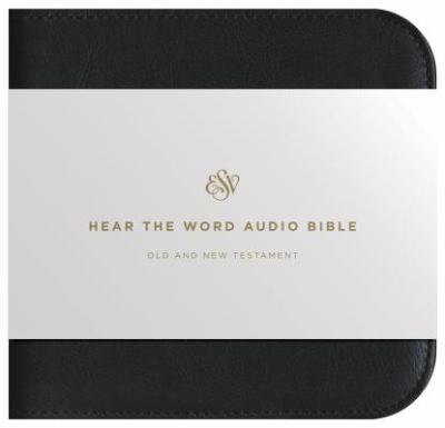 Hear the Word Audio Bible-ESV 9781433502958
