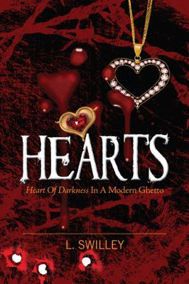 Hearts: Heart of Darkness in a Modern Ghetto 9781432717476
