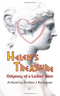 Helen's Treasure: Odyssey of a Ladies' Man 9781432729639