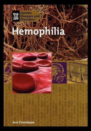 Hemophilia 9781435837577