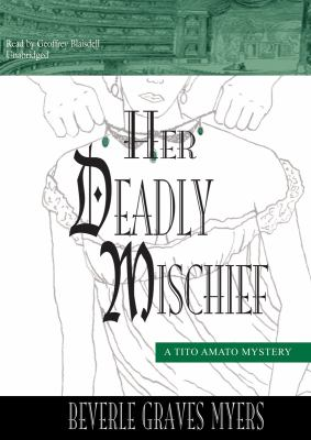 Her Deadly Mischief: A Tito Amato Mystery 9781433294594