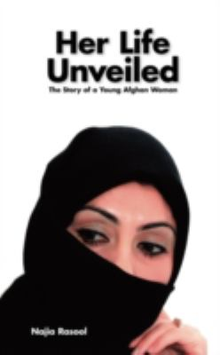 Her Life Unveiled: The Story of a Young Afghan Woman