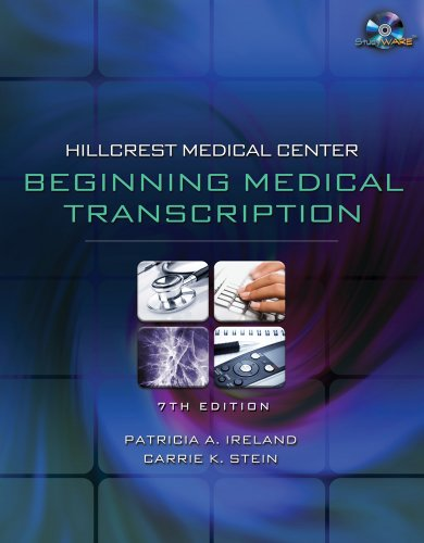 Hillcrest Medical Center: Beginning Medical Transcription [With CDROM] 9781435441156