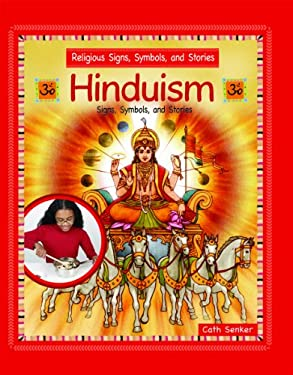 Hinduism: Signs, Symbols, and Stories 9781435830387