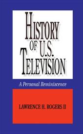History of U.S. Television--A Personal Reminscence